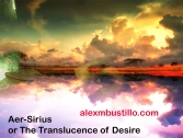 Aer-Sirius or The Translucence of Desire