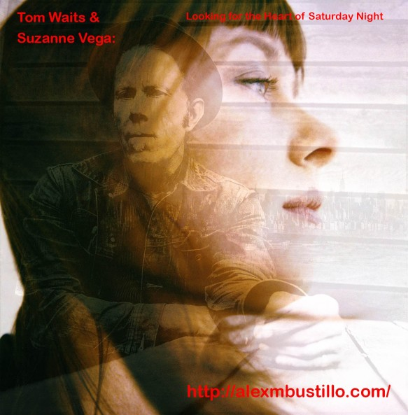Tom Waits & Suzanne Vega: Looking for the Heart of Saturday Night
