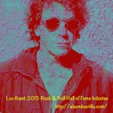 Lou Reed: 2015 Rock & Roll Hall of Fame Inductee