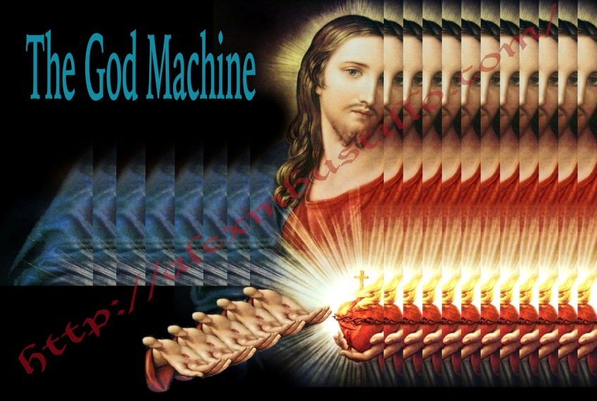 "The God Machine: Every Religion Creates Thought-Control Machines Called ""Deity"""