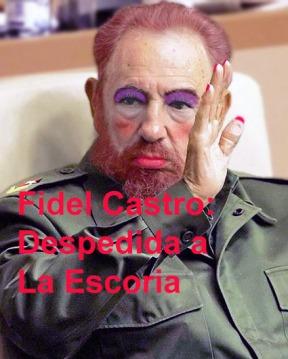 Fidel Castro: Despedida a La Escoria